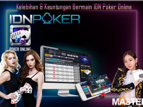 Keuntungan bermain idn poker