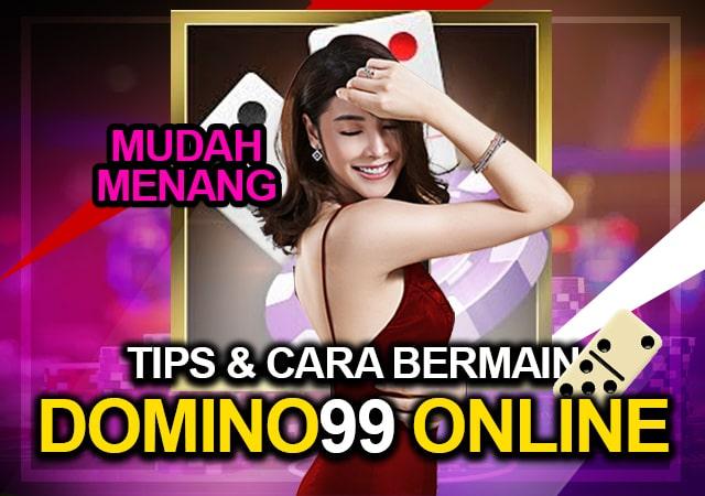 Cara Bermain Domino99 Online